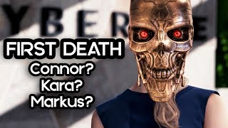 FIRST DEATH IN DETROIT BECOME HUMAN! Which Main Character Dies? Detroit Become Human Gameplay