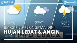 BMKG Peringatan Dini Minggu, 9 Mei 2021: Waspada 13 Wilayah Diguyur Hujan Lebat Disertai Angin