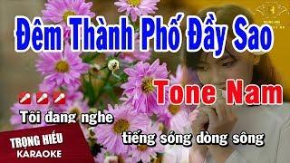 Karaoke Đêm Thành Phố Đầy Tone Nam Nhạc Sống | Trọng Hiếu
