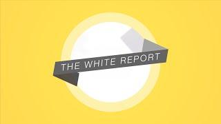 The White Report