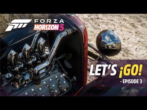 Forza Horizon 5: Let's ¡Go! – Episode 3 de Forza Horizon 5