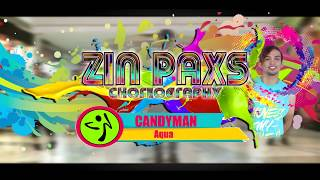 Candy Man by Aqua | Zin Paxs Choreography (90's)