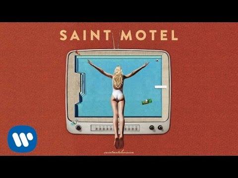 Saint Motel -