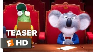 Sing - Official Teaser Trailer #1 (2016)