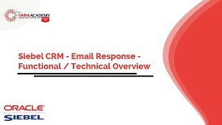 SIEBEL CRM EMAIL RESPONSE AUTOMATION - Implementation & Training in Pakistan
