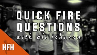 Quick Fire Questions with Ali Johnson