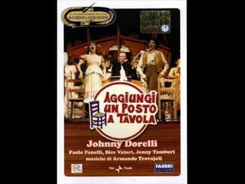 Johnny Dorelli - Aggiungi un posto a tavola - Radio Libera