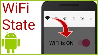 Detect WiFi State Changes with BroadcastReceiver - Android Studio Tutorial