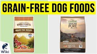 10 Best Grain-Free Dog Foods 2020