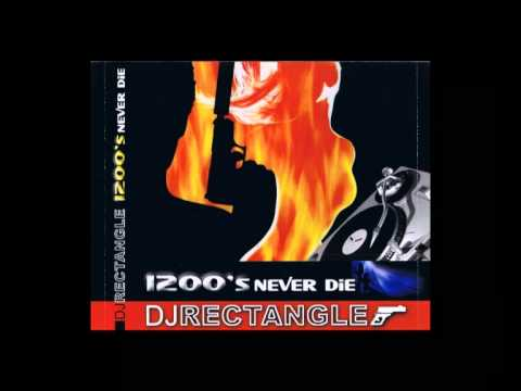 DJ Rectangle - 1200's Never Die [Part 5/6] Mp3