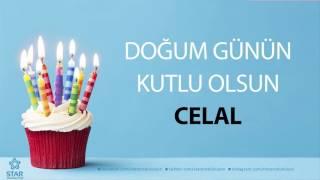 İyi Ki Doğdun CELAL - İsme Özel Doğum Günü Şarkısı