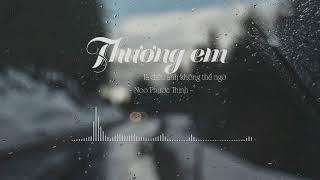 Thương Em Là Điều Anh Không Thể Ngờ - Noo Phước Thịnh | Lyrics Video