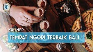 6 Tempat Ngopi Terbaik di Kuta Bali untuk Nongkrong saat Liburan Akhir Pekan