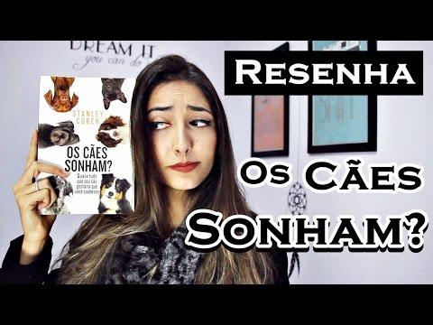 Os Cães Sonham??? ? Resenha Literária   Fernanda Rebello