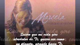 Marcela Gandara - Girando hacia Ti (con letra)