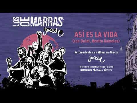 """LOS DE MARRAS """"Así Es La Vida"""" con Quini, Benito Kamelas (Audiosingle)"""