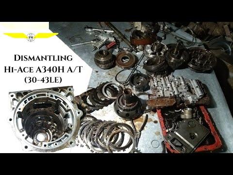 Dismantling Hi-Ace A340H Automatic Transmission (30-43LE)