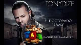 TonyDize  El Doctorado (Remix) [HD] -Alvin Las Ardilla ( Frankin Jk )