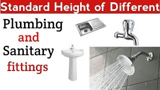 Standard Height of Different Plumbing and Sanitary Fitting || Civil Engineering