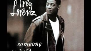 Trey Lorenz - Someone To Hold (LYRICS)
