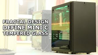 Fractal Design Define Mini C Tempered Glass Edition (mATX) - Air-cooled Build