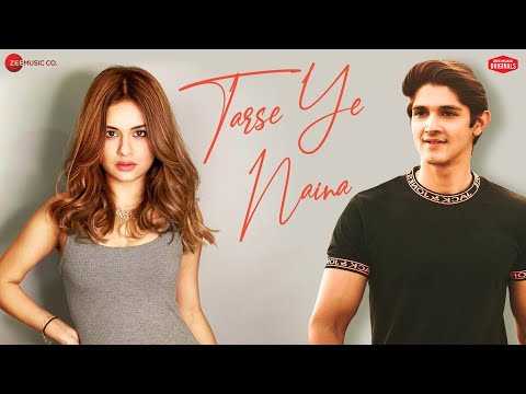 Download Tarse Ye Naina - Avneet Kaur & Rohan Mehra| Ramji Gulati| Anand Bajpai| Kumaar| Zee Music Originals HD Mp4 3GP Video and MP3