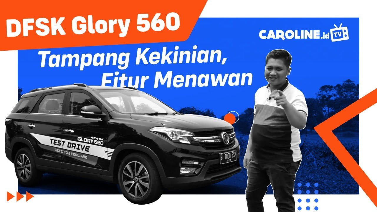 Review Test Drive DFSK Glory 560 - CAROLINE.id TV
