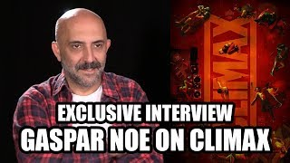 Gaspar Noe talks CLIMAX - Exclusive Interview