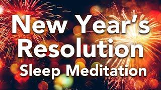 Geführte Schlafmeditation, NEUJAHRESLÖSUNG, Manifestierte Ziele