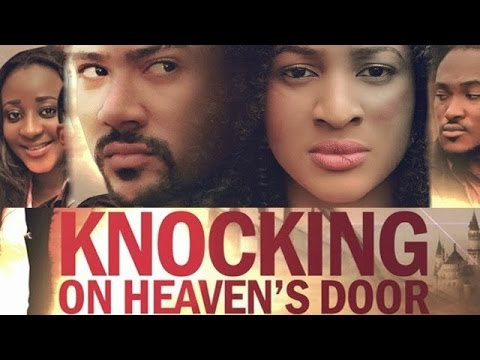 Knocking On Heavens Door Nollywood Movie Review