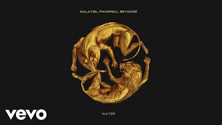 Salatiel, Pharrell Williams, Beyoncé - WATER (Official Audio)