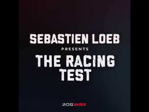 RACING TEST #1 -- Sébastien Loeb