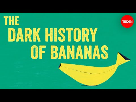 Bananas Have a Dark History You Likely Didn't Know