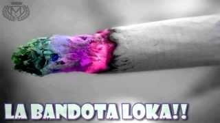 La Bandota Loka - Biper Lirika Kallejera Feat. Maniako •2015•