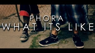 Phora   What It's Like (Prod. Esta) [Official Music Video]