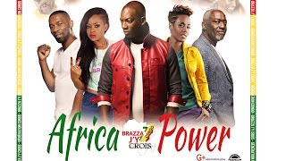 Collectif Brazza J'y Crois   African Power