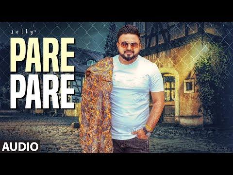 Pare Pare: Jelly (Full Audio Song) Shaivi Singh | Guri Sidhu | Latest Punjabi Songs 2019