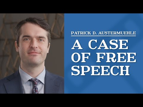 video thumbnail A Case of Free Speech | Patrick Austermuehle