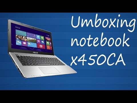 Unboxing Notebook - ASUS X450CA