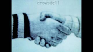 Crowsdell - Within The Curve Of An Arm