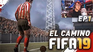 EL CAMINO DE FIFA 19 *The Journey CHAMPIONS*| EPISODIO 1