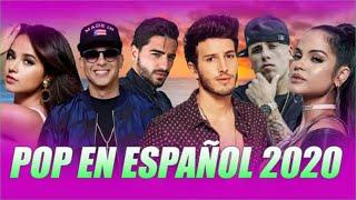 POP Español 2020 Lo Mas Nuevo - LA MEJOR MÚSICA EN ESPAÑOL -  Novedades Pop Español Abril 2020