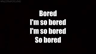 Bored - Billie Eilish {LYRICS}