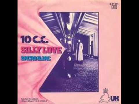 10cc - Silly Love