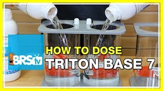 Dosing Triton Core7 Base Elements in your Reef Tank - BRStv How-To