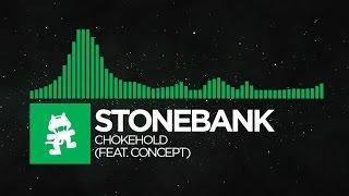 Stonebank & Concept - Chokehold