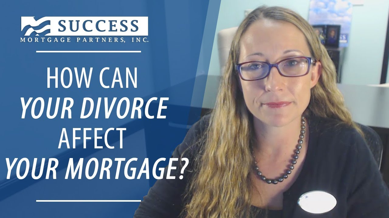 What a Divorce Means to Your Mortgage Loan Application