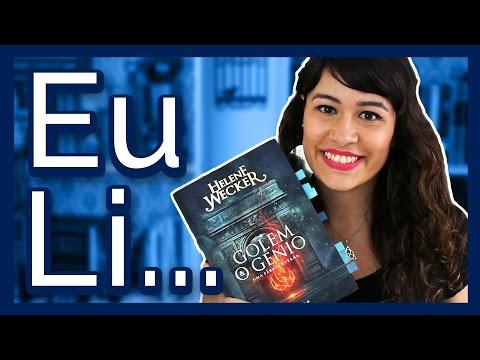 EU LI: GOLEM E O GÊNIO - Helene Wecker | All About That Book |