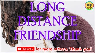 TOP 25 LONG DISTANCE FRIENDSHIP QUOTES - Best Friendship Quotes