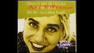 Ani DiFranco ~ Face Up And Sing